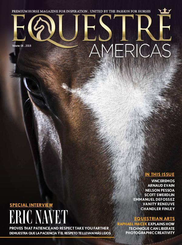 Equestre Americas Magazine - Issue 08 - 2018 Equestre Americas Issue 08