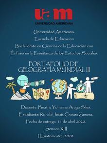 Portafolio de Geografía Mundial III - Ronald Jesús Chaves Zamora
