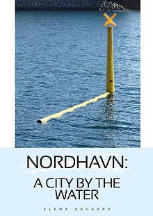 Nordhavn: A City by the Water