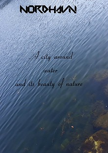 A City around the water and its beauty if nature.