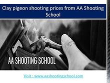 Clay pigeon shooting prices from AA Shooting School, Dorset, UK