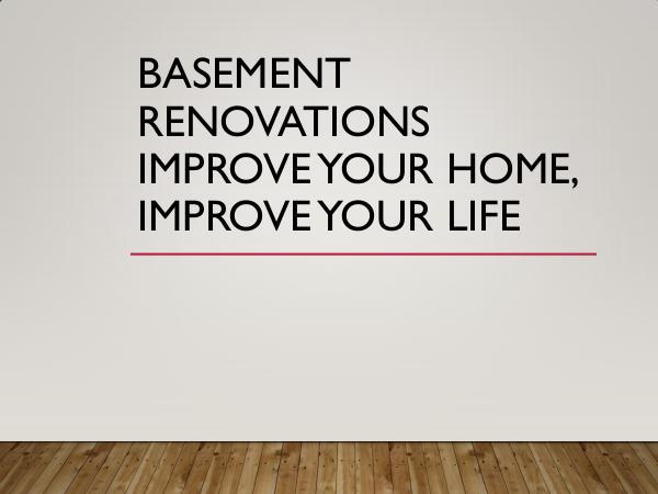 Basement Renovations Improve Your Home, Improve Yo