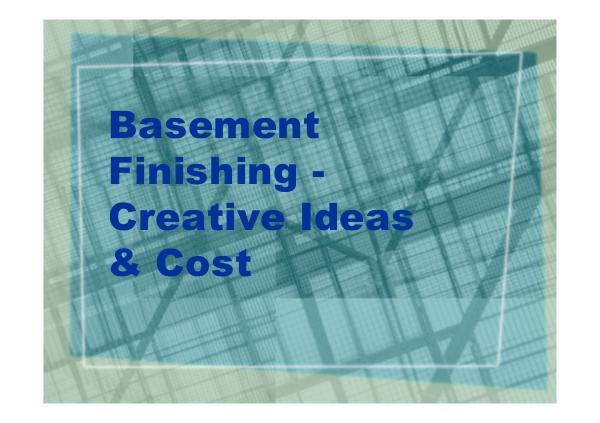 Basement Finishing - Creative Ideas & Cost