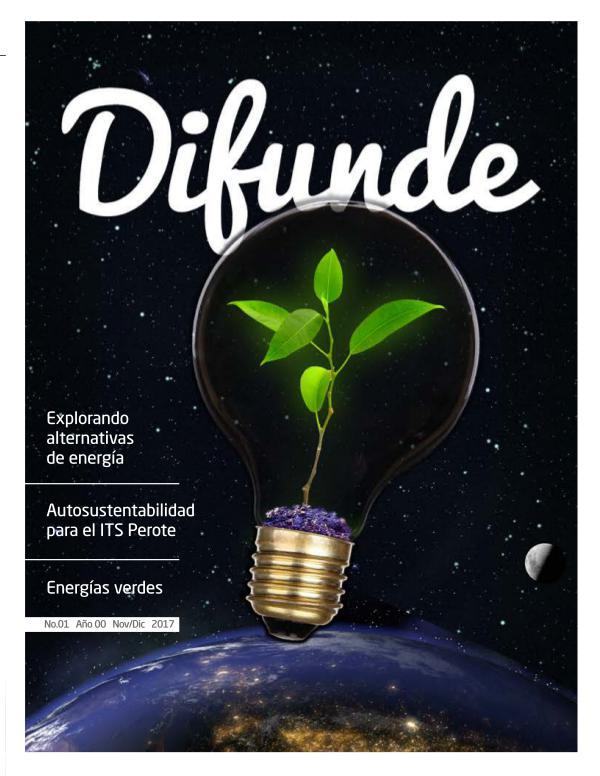 Revista Difunde Revista difunde No. 1 Año 00 Nov/Dic 2017