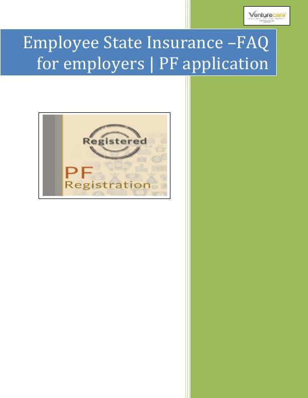 Venture Care -  PF application & esi online Registration Venture Care -Employee State Insurance –FAQ for em