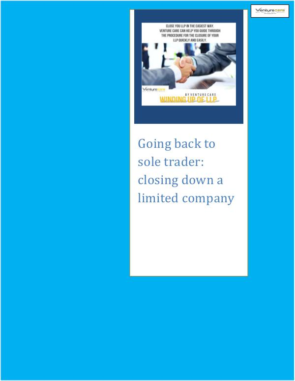 Venture Care: closing down a limited company 2.Going back to sole trader closing down a limited