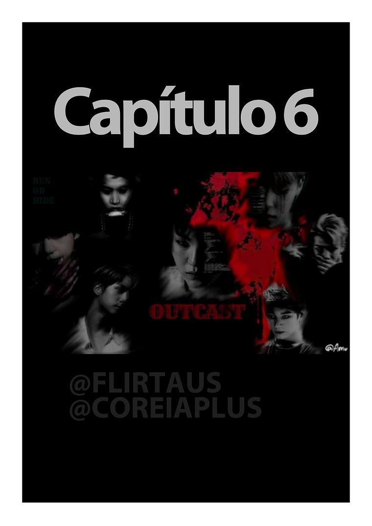 BTS OUTCAST Capítulo 6