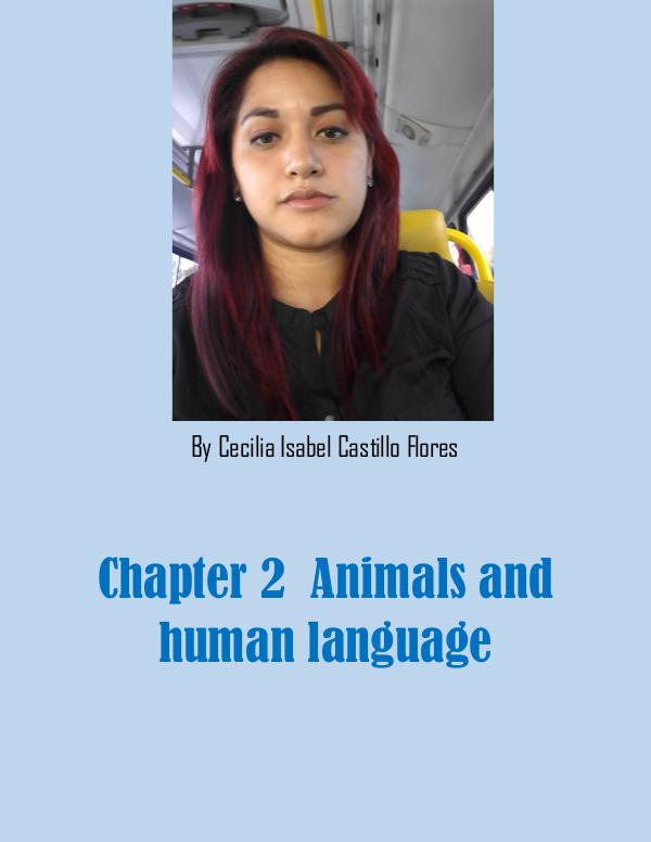ANIMALS AND HUMAN LANGUAGE By Cecilia Isabel Castillo Flores