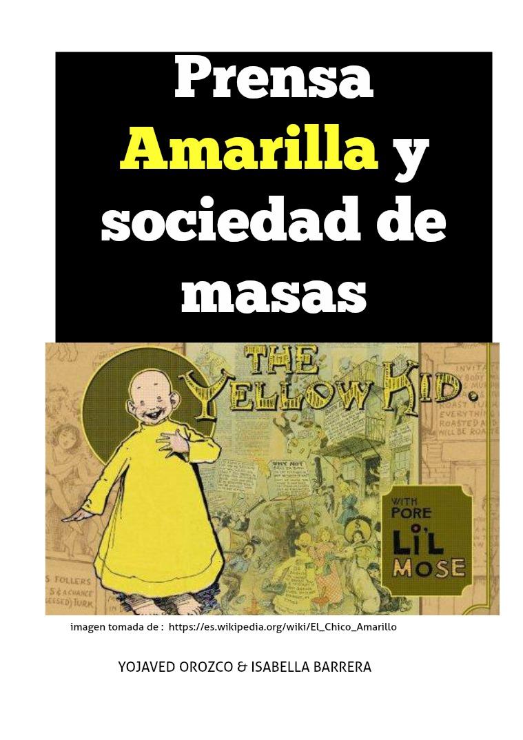 Revista: Historia social de la comunicación Población de masas y prensa amarilla
