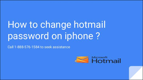how to change hotmail password on iphone 1-888-576-1584 hotmail password reset