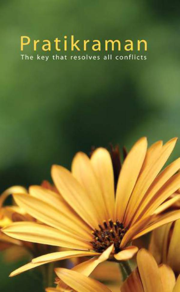 Pratikraman: The Key That Resolves All Conflicts (Full Version) Pratikraman: The Key That Resolves All Conflicts
