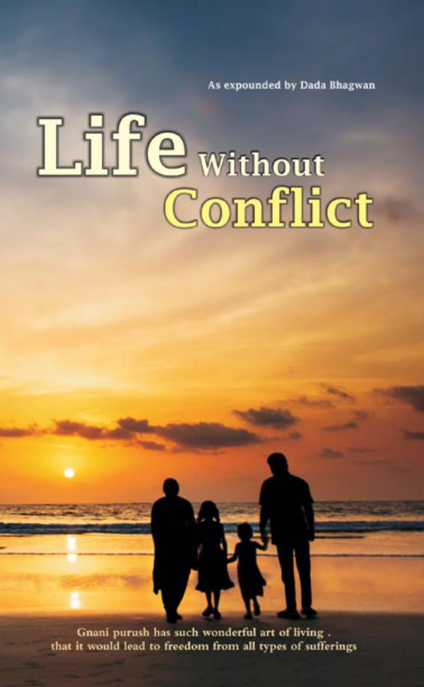 Life Without Conflict Life Without Conflict