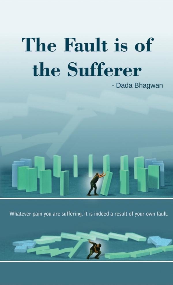 Fault Is Of The Sufferer Fault Is Of The Sufferer