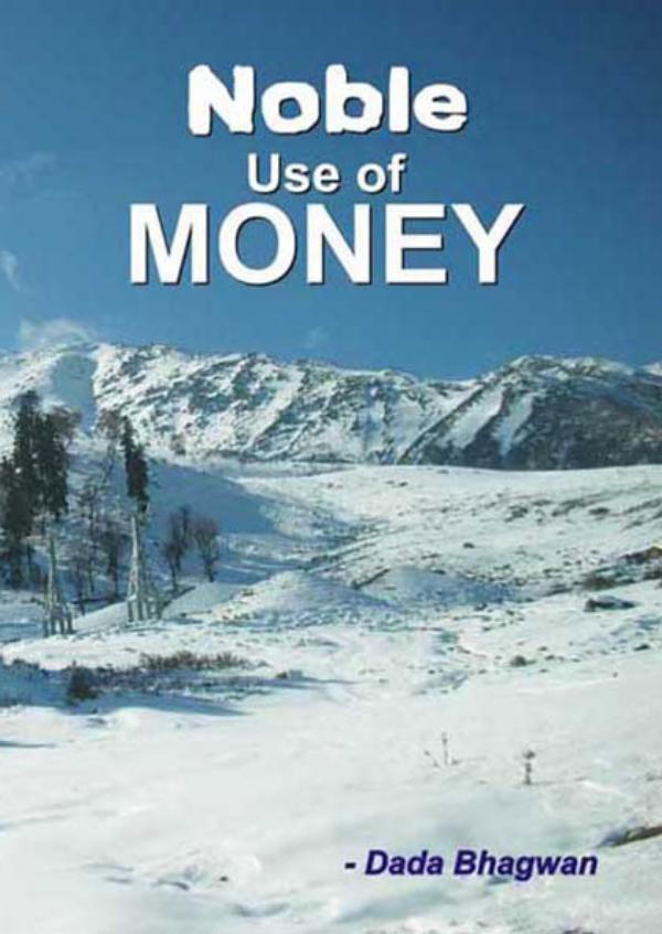 Noble Use Of Money Noble Use Of Money