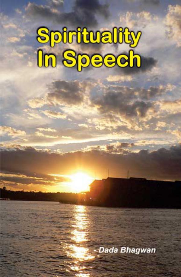 Spirituality In Speech Spirituality In Speech