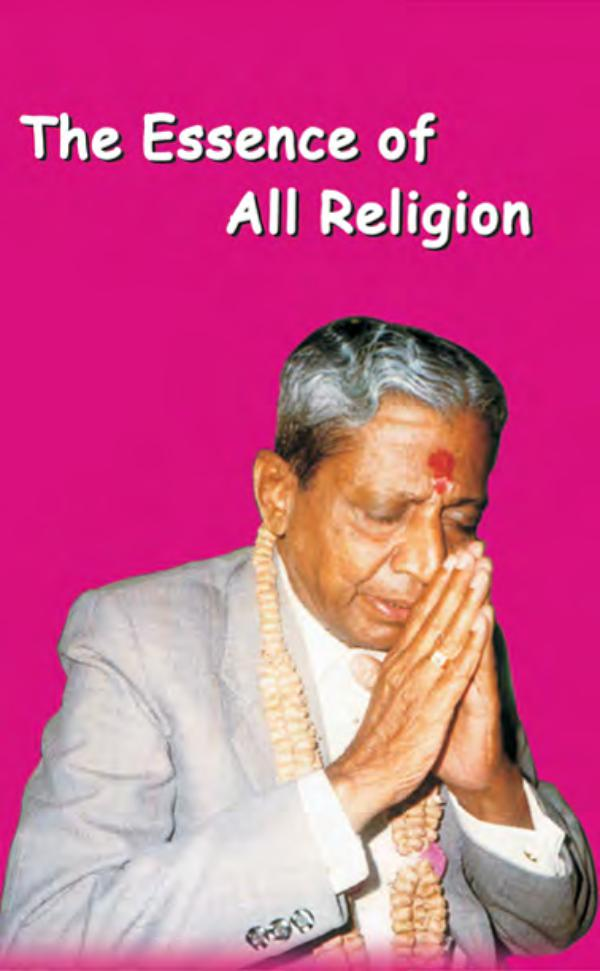 The Essence Of All Religion The Essence Of All Religions