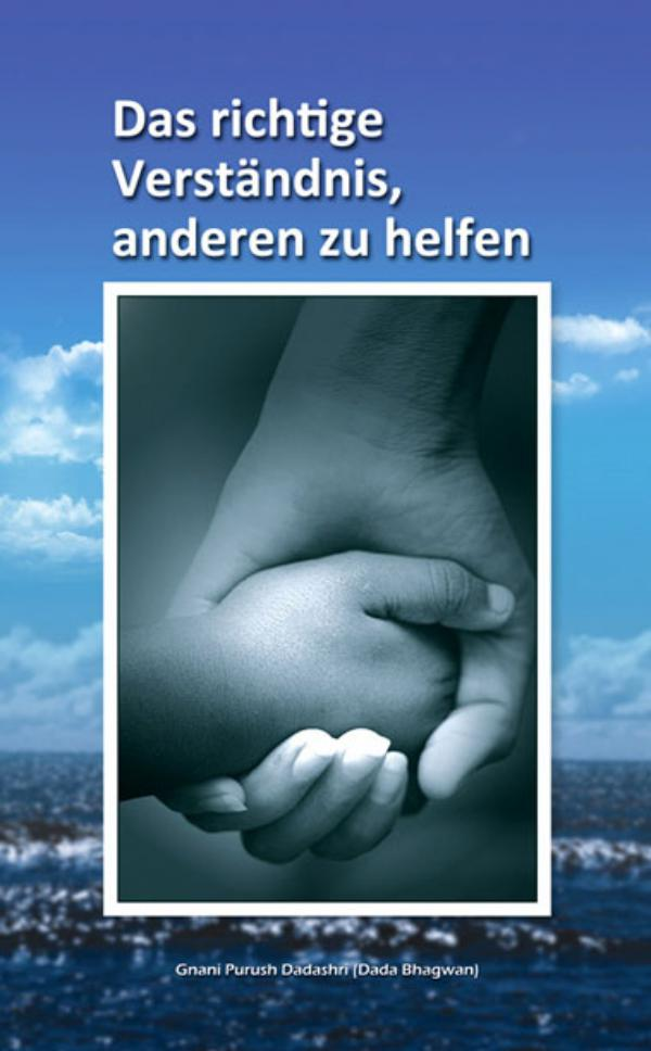 Right understanding of helping others (In German) Right Understanding Of Helping Other ( In German)