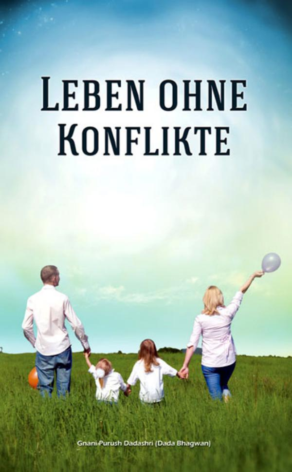 Life Without Conflict (In German) Life Without Conflict ( In Germany )