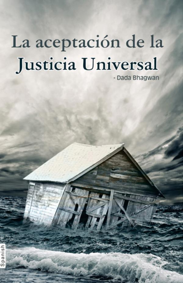 Whatever Has Happened Is Justice (In Spanish) Whatever Has Happened Is Justice (In Spanish)