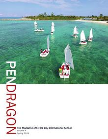 PenDragon - the official magazine of Lyford Cay International School