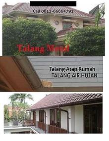 Talang Atap Rumah,Talang Air Hujan Talang Meetal Call 0812-6666-791