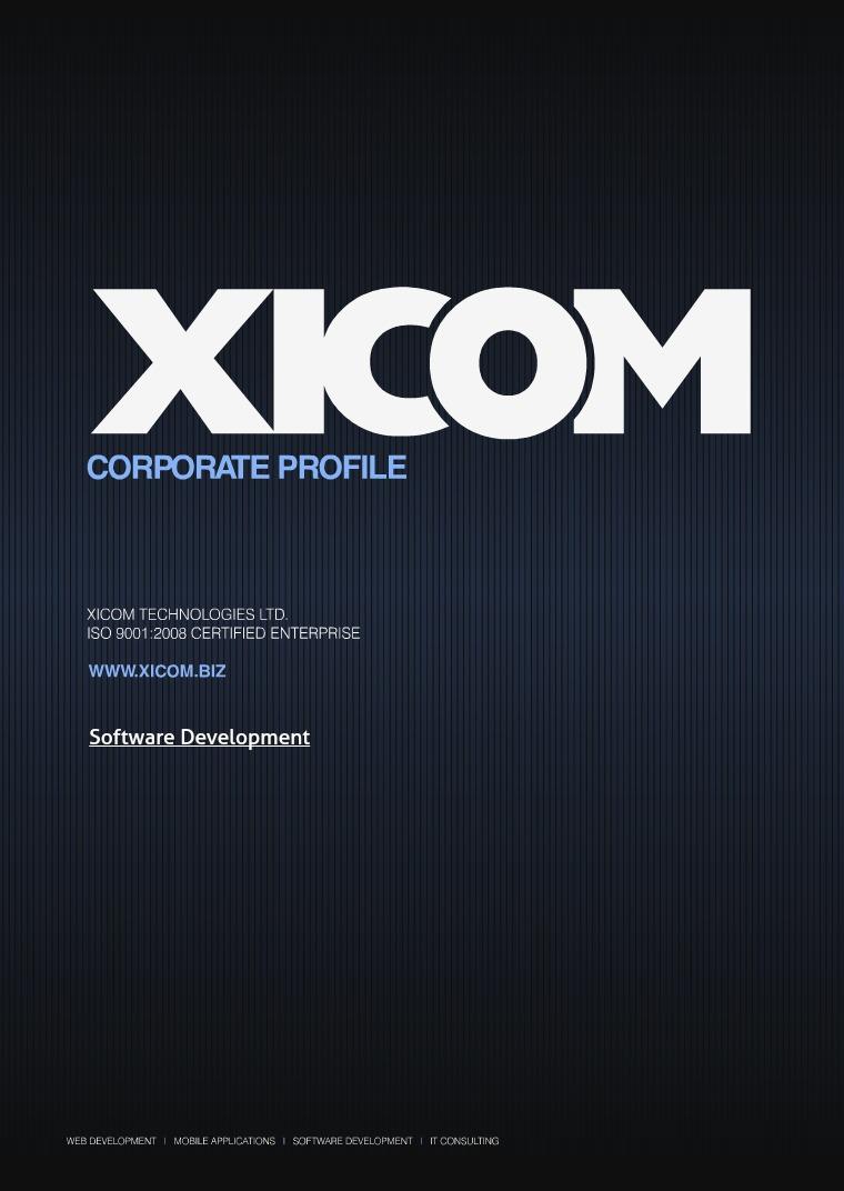 Software Development Company - Xicom Technologies Ltd. Xicom Corporate Profile