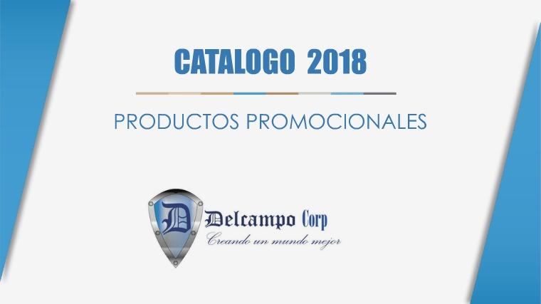 CATALOGO PROMOCIONALES 2018 CATALOGO PROMOCIONALES 2018