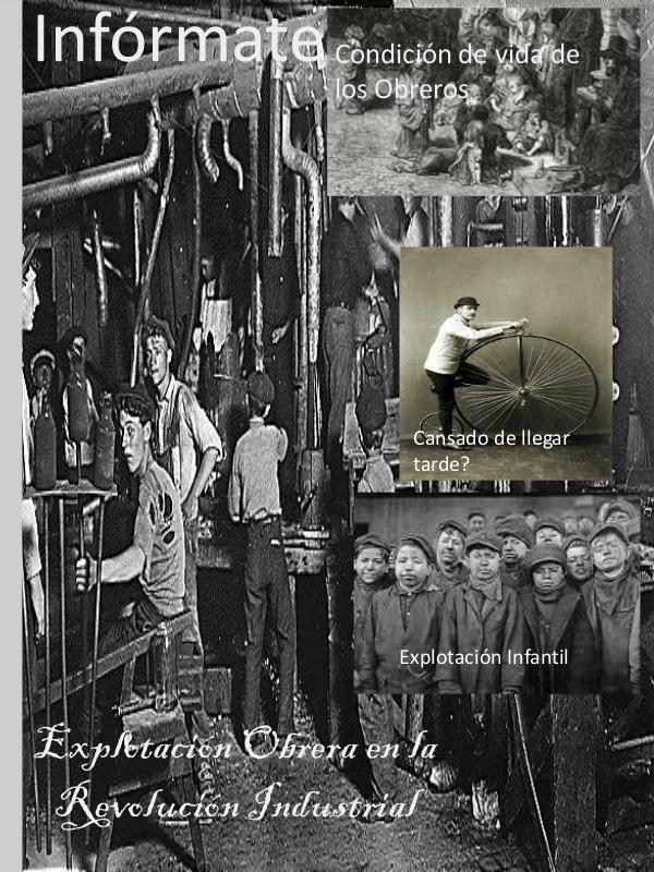 La explotación obrera en la revolución industrial Explotación Obrera en la Revolución Industrial