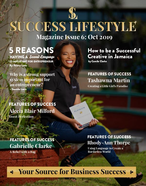 Success Lifestyle Magazine Issue 6- October 2019