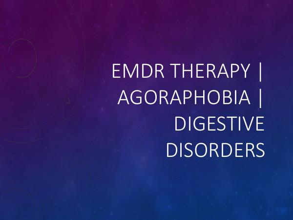 HHC Centre EMDR Therapy  Agoraphobia  Digestive Disorders