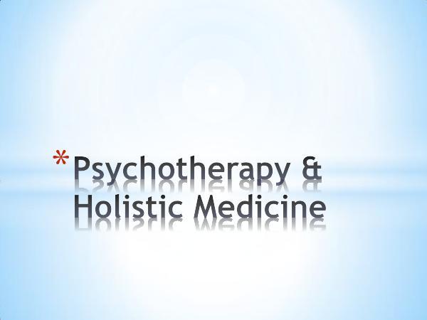 Psychotherapy & Holistic Medicine