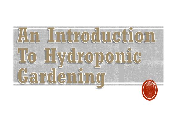 Hydroponics GAT An Introduction To Hydroponic Gardening