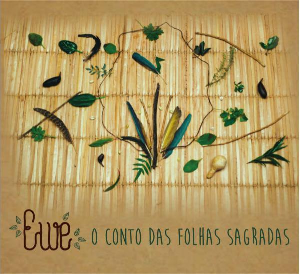 Ewe O conto das Folhas Sagradas Livro Ewe o conto das folhas