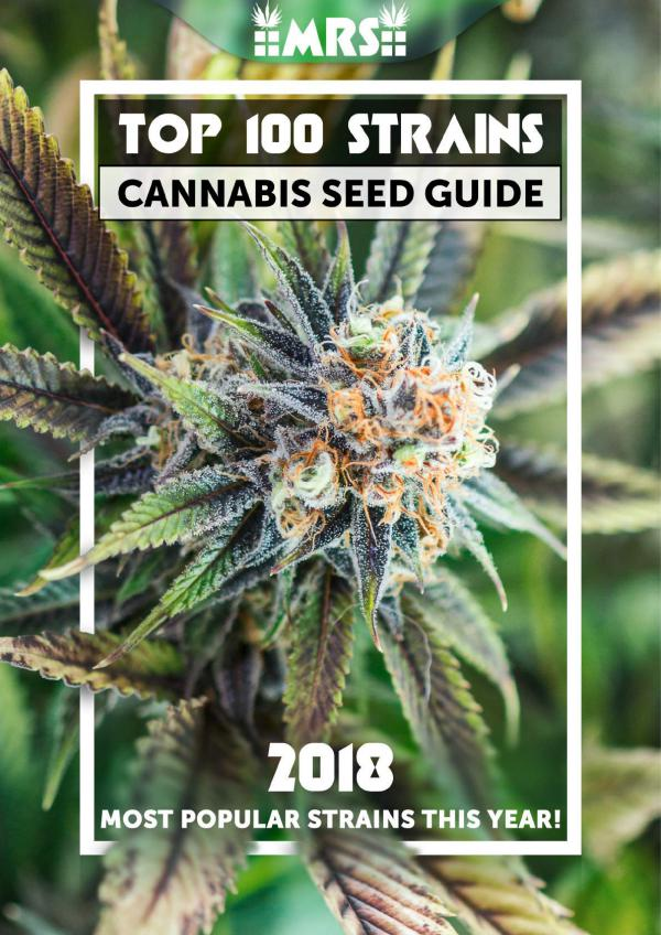 Top 100 Strains 2018 Cannabis Seed Guide Top-100-Strains-2018-Cannabis-Seed-Guide