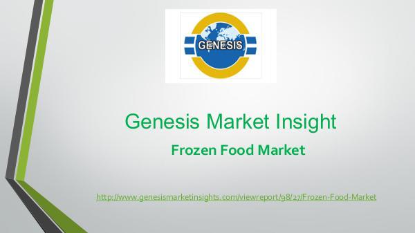 Genesis market Insights | Market Research frozen food market