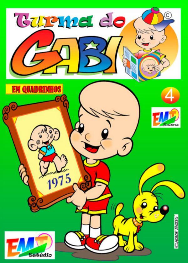 Turma do Gabi em Quadrinhos Turma do Gabi 04