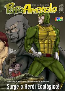 Papo Amarelo - Herói da Amazônia