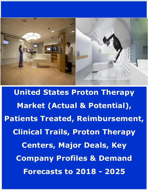 United States Proton Therapy Market 2018 - Sample