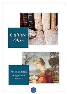 Rivista Cultura Oltre- Maggio 2018 -   5° numero