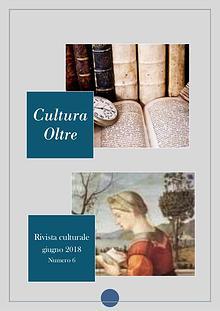 Rivista Cultura Oltre- Giugno 2018 - 6° numero