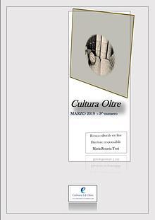 RIVISTA CULTURA OLTRE - 3^ numero - MARZO 2019