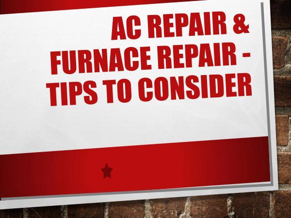 Smart Home Solutions AC Repair & Furnace Repair - Tips To Consider