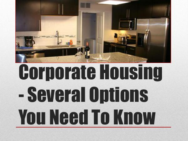 St. Louis Corporate Housing Corporate Housing - Several Options You Need To Kn