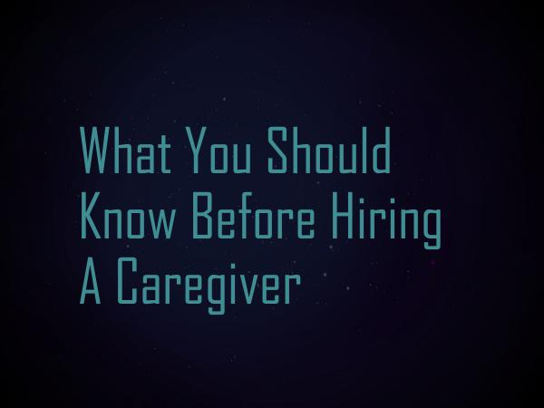 Live in Caregiver What You Should Know Before Hiring A Caregiver