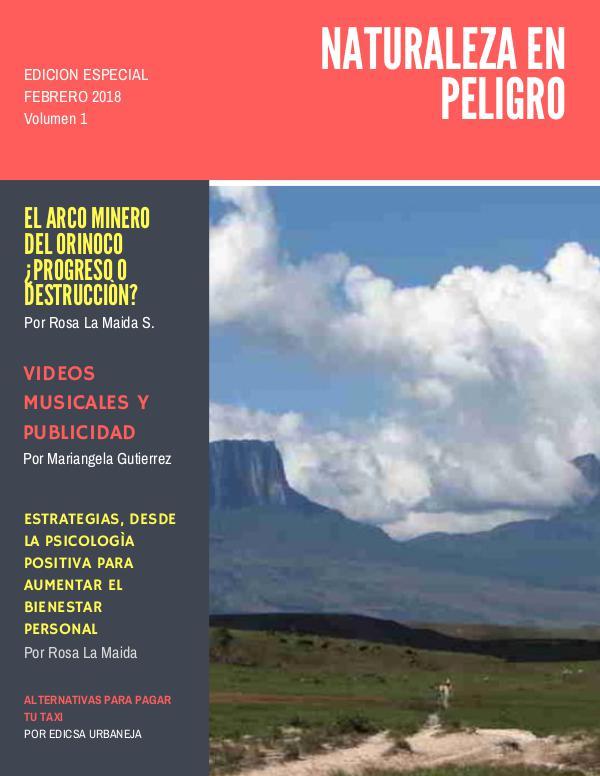 Naturaleza en Peligro Volumen 1. Ediciòn Especial