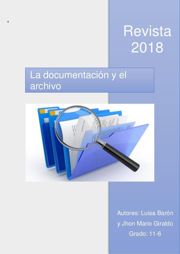 La documentación y el archivo REVISTA 2018 Luisa Baron y Jhon Mario Giraldo 11-6