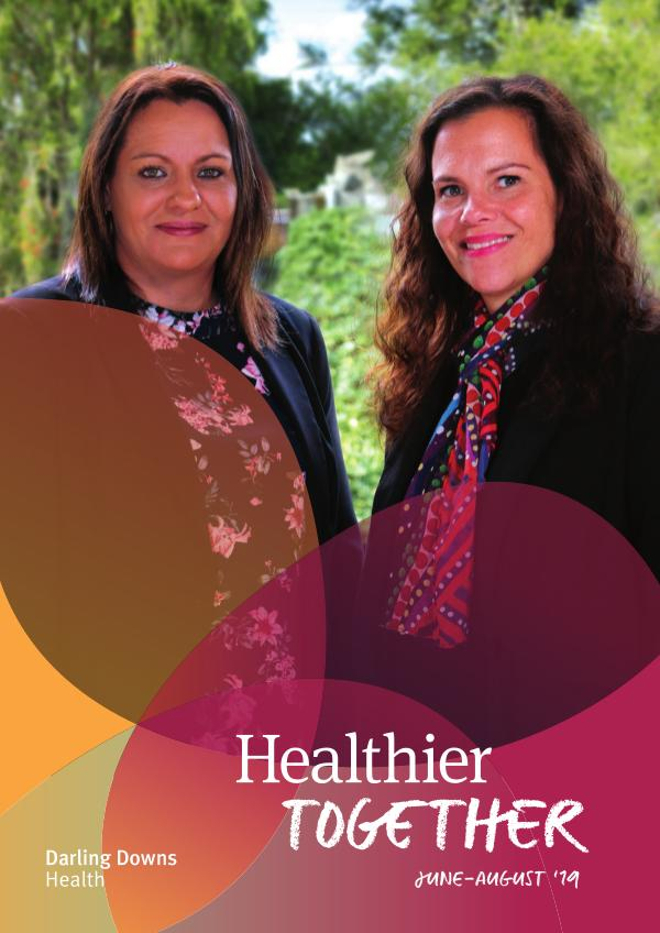 Healthier Together, June to August 2019 edition June- Aug 2019