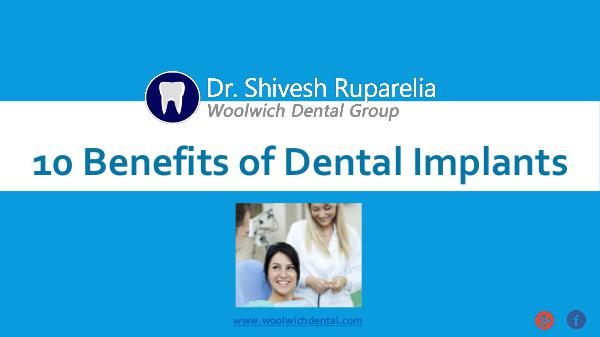 10 Amazing Benefits of Dental Implants 10 Benefits of Dental Implants