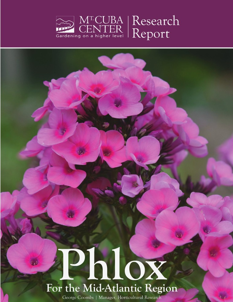 Mt. Cuba Center Research Report - Phlox for the Mid-Atlantic Region Mt. Cuba Center Phlox for the Mid-Atlantic Region