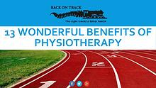13 Wonderful Benefits of Physiotherapy